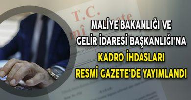 Maliye Bakanlığı ve Gelir İdaresi Başkanlığı'na Kadro İhdasları ...